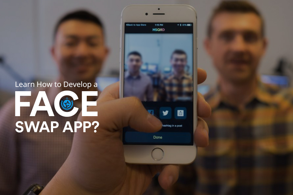 Learn How to Develop a Face Swap App?