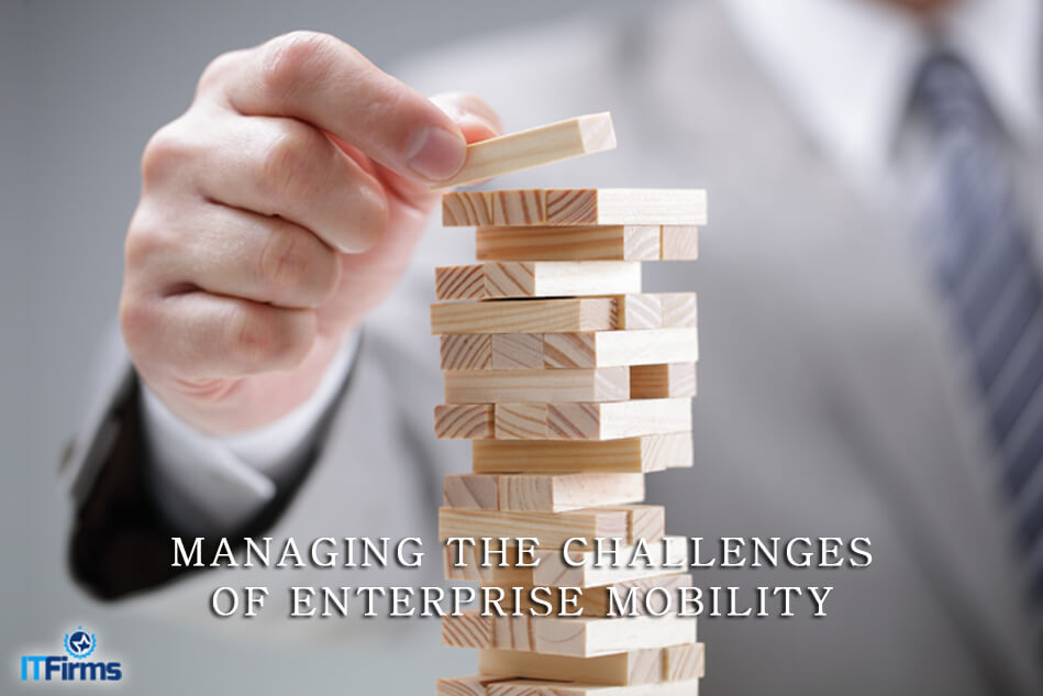 Managing the Challenges of Enterprise Mobility