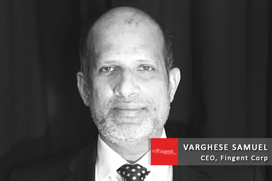 Interview with Varghese Samuel – CEO, Fingent Corp