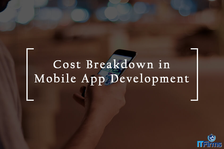 Cost Breakdown in Mobile App Development
