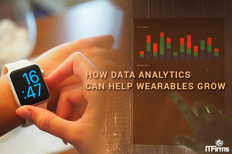 How Data Analytics Can Help Wearables Grow