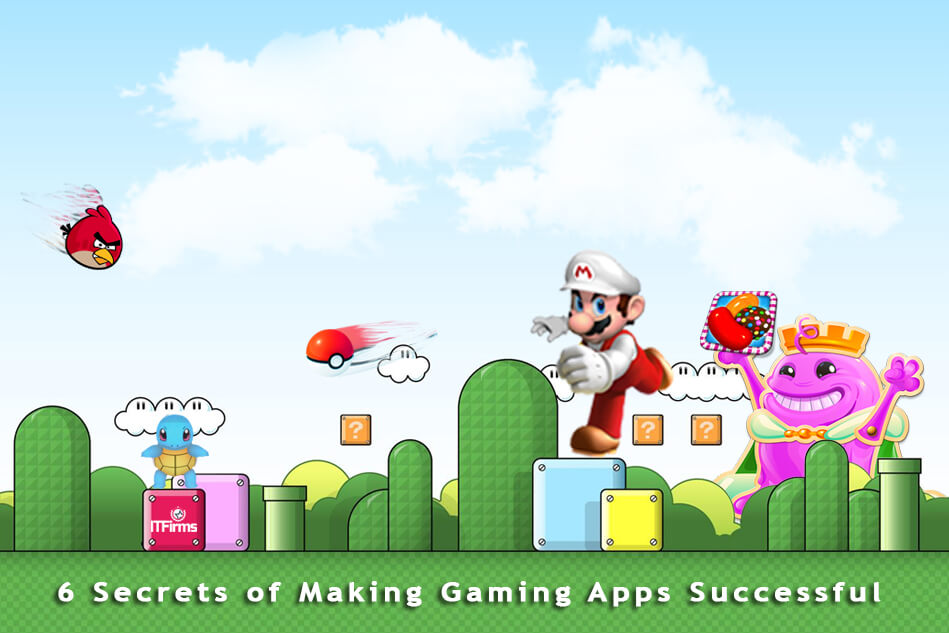 6 Secrets of Making Gaming Apps Successful
