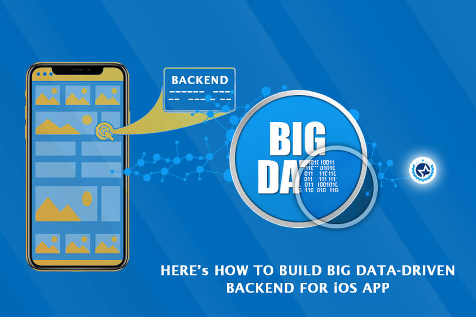 Here's How to Build Big Data-Driven Backend for iOS App
