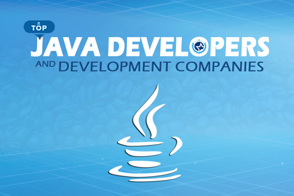 Top Java Developers and Development Companies 2019