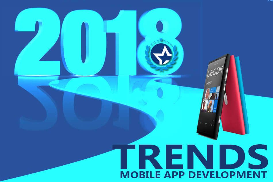 Mobile App Development Trends for 2018