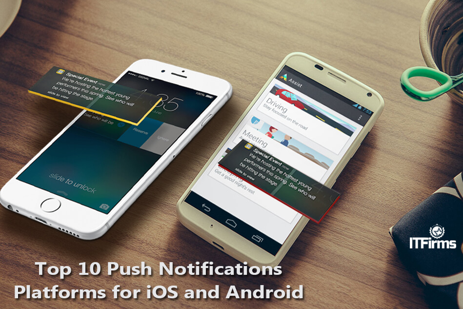 Top 10 Push Notifications Platforms for iOS and Android