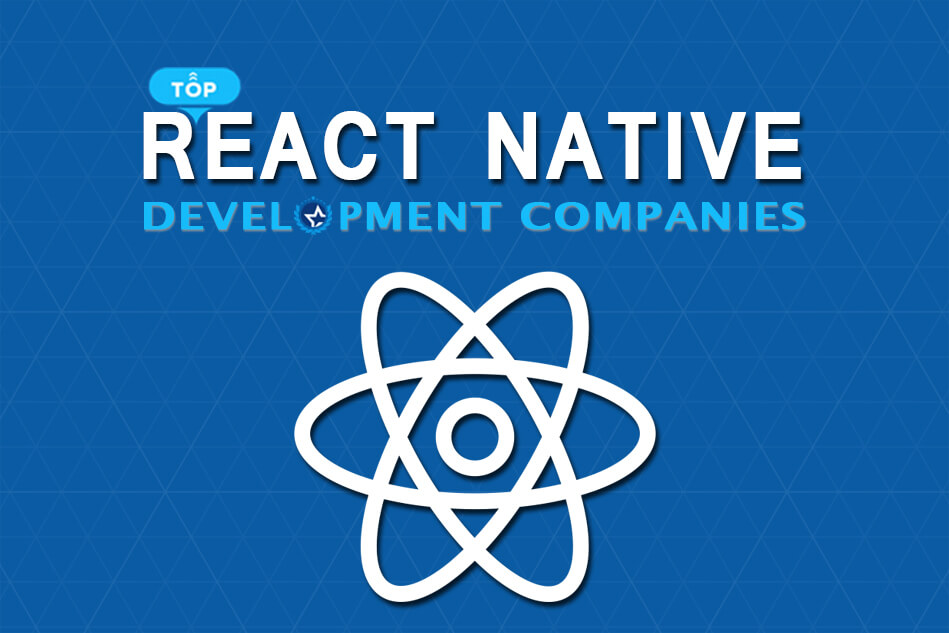 Top React Native App Development Companies and Developers 2020