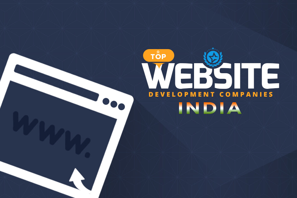 Top Web Development Companies in India & Web Developers 2019
