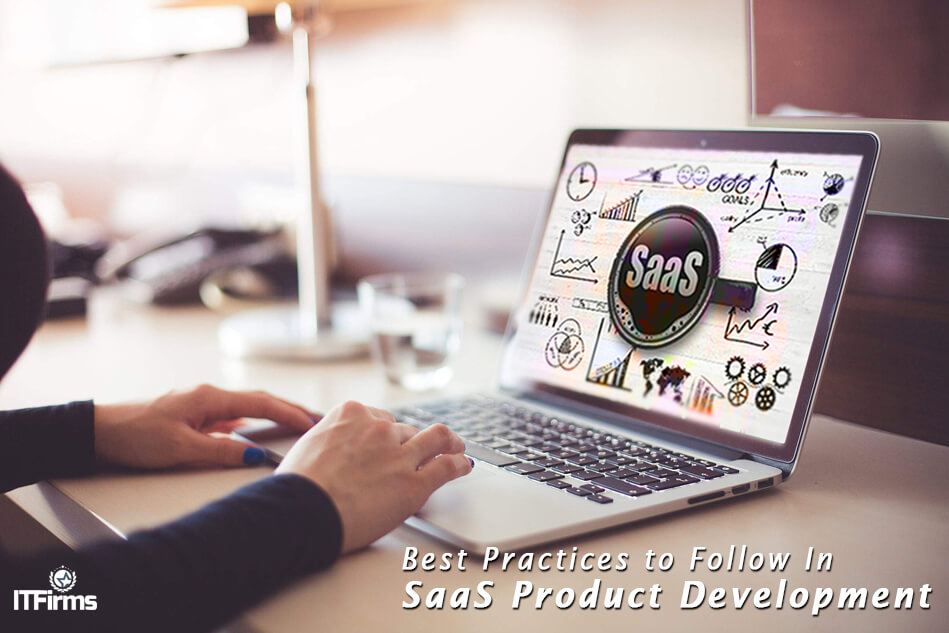 Best Practices to Follow in SaaS Product Development