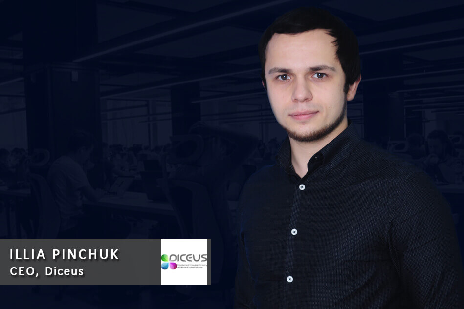 Interview with Illia Pinchuk – CEO, Diceus