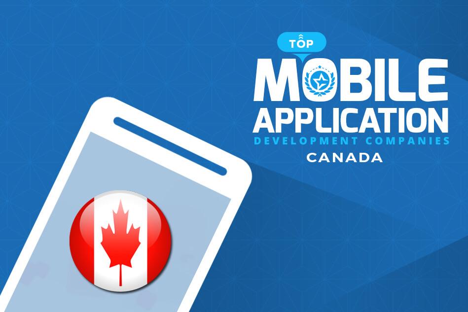 Top Mobile App Development Companies in Canada & App Developers