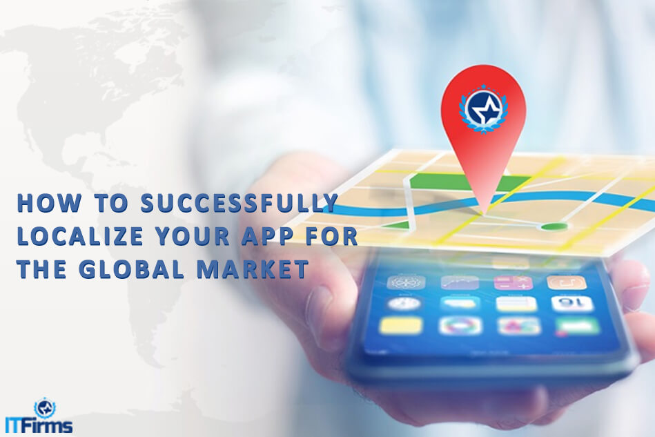 How to Successfully Localize Your App for the Global Market