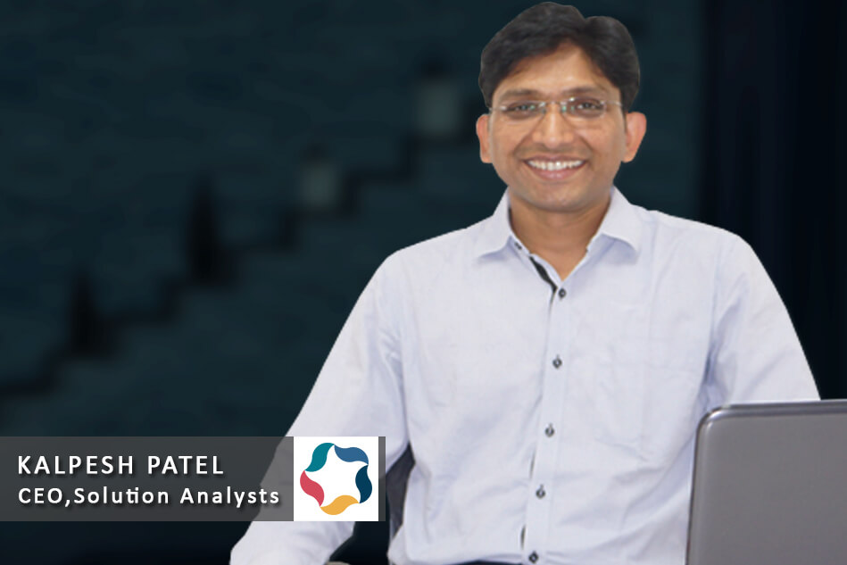 Interview with Kalpesh Patel – CEO, Solution Analysts