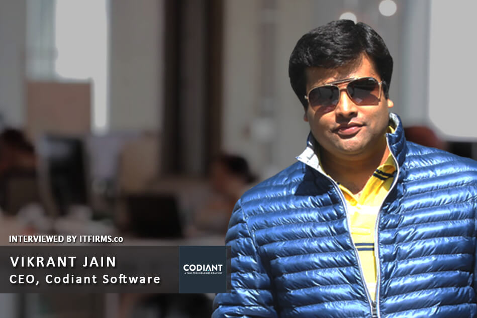 Interview with Vikrant Jain –  CEO, Codiant Software Technologies