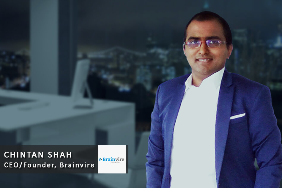 Interview with Chintan Shah – CEO/Founder, Brainvire