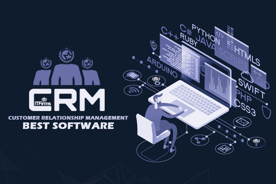Best CRM Software, Customer Relationship Management Software