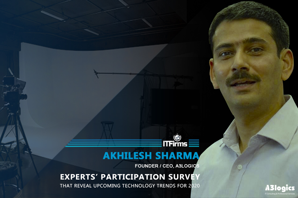 Interview with Akhilesh Sharma – CEO, A3logics