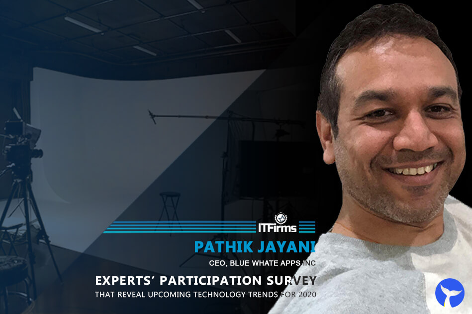 Interview with Pathik Jayani – CEO, Blue Whale Apps