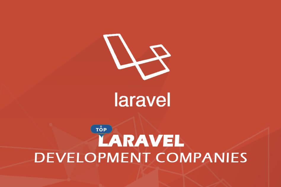 Top Laravel Development Companies & Developers