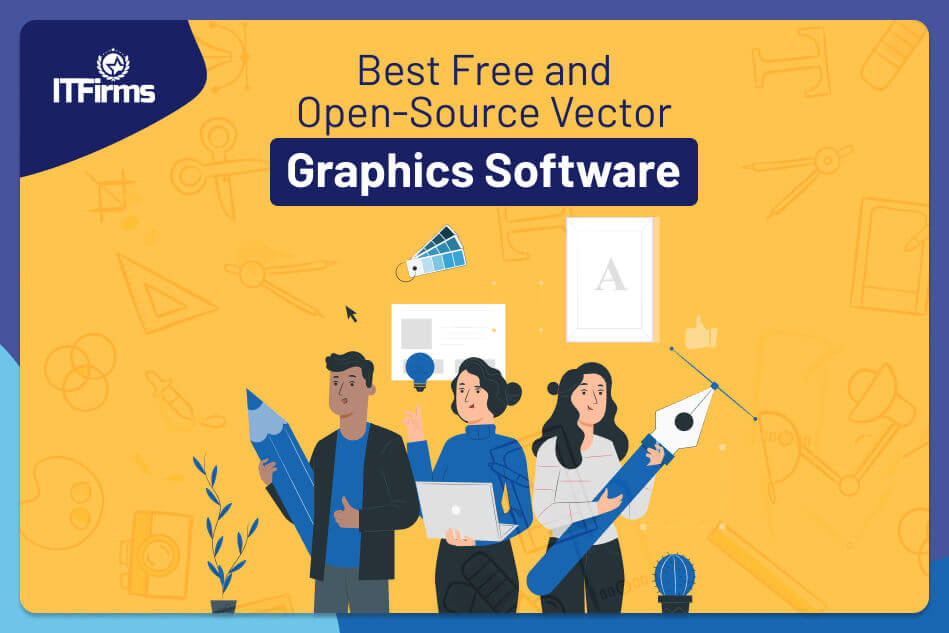 Top Free and Open-Source Vector Graphics Software in 2021