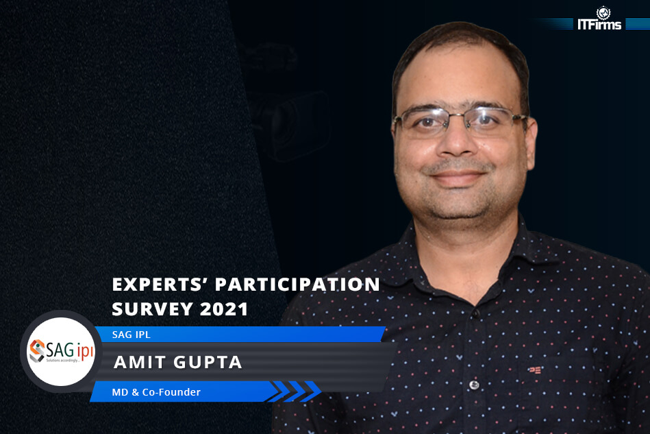 Exclusive Interview with Amit Gupta – MD/Co-Founder, SAG IPL