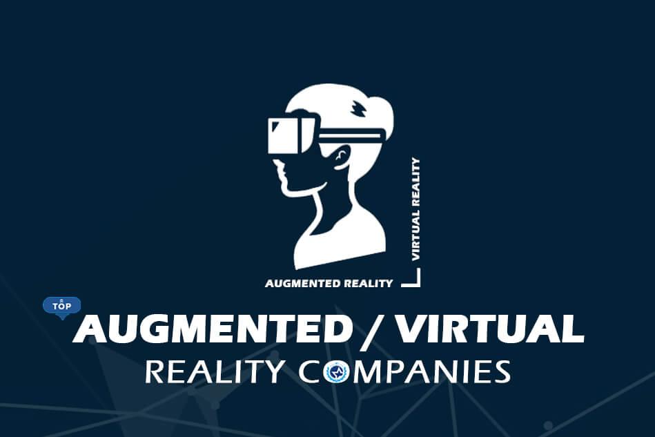 Top Augmented Reality & Virtual Reality Development Companies
