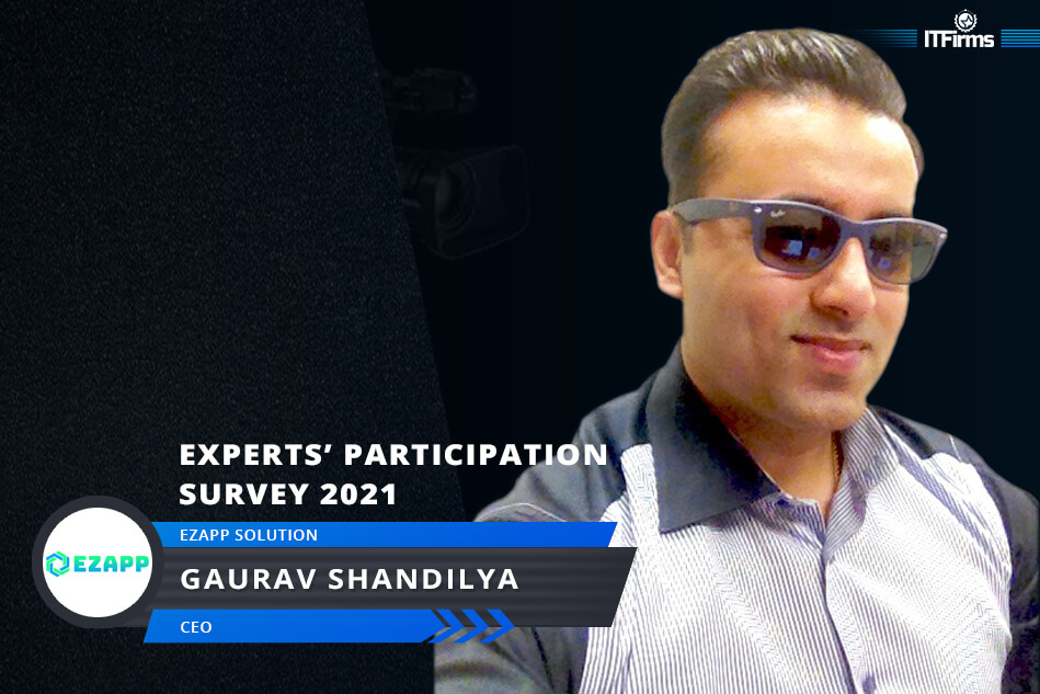 Exclusive Interview with Gaurav Shandilya – CEO, Ezapp Solution