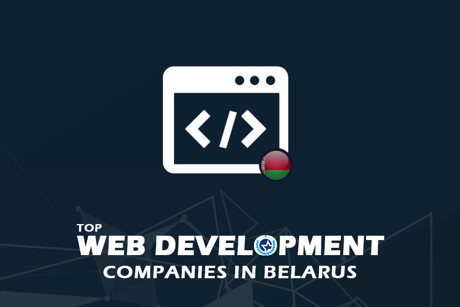 Web Development Companies & Developers in Belarus