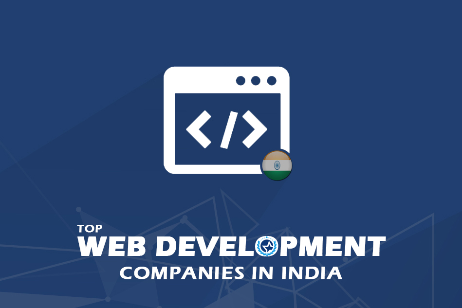 Top Web Development Companies & Web Developers in India