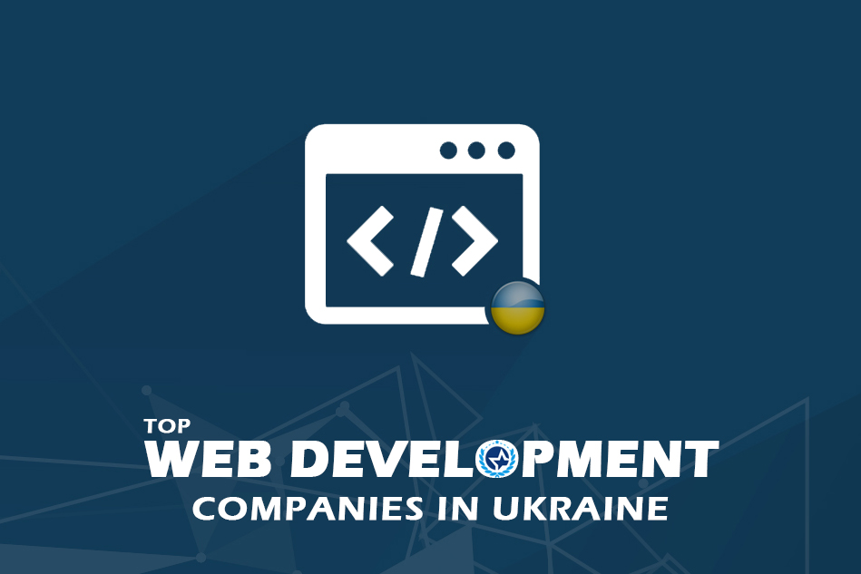 Web Development Companies & Developers in Ukraine