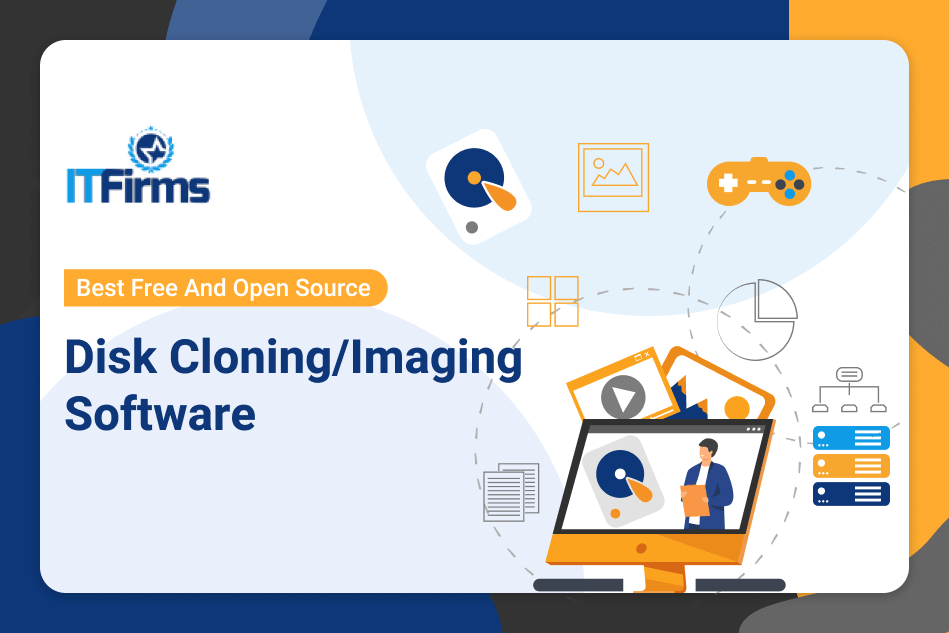 Best Open Source Disk Cloning Disk Imaging Software It Firms
