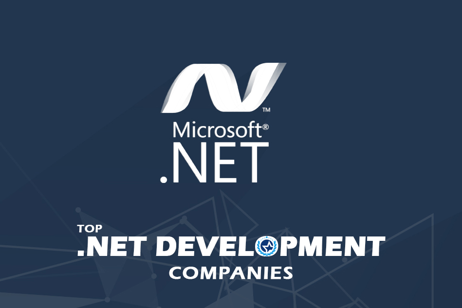 Top .Net (DotNet) Development Companies