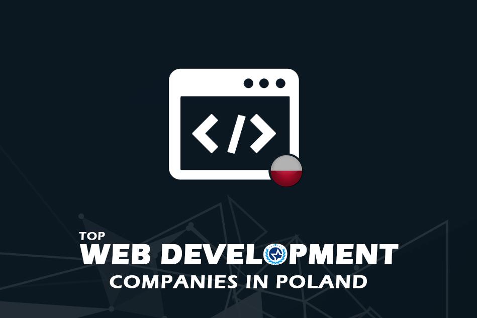 Top Web Development Companies in Poland