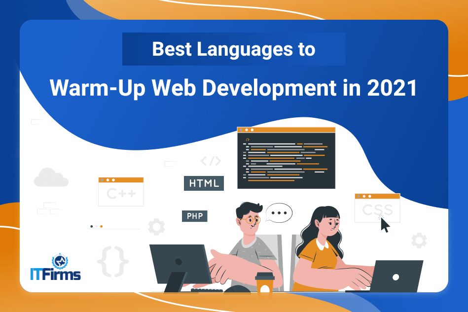 Best Languages to Warm-Up Web Development in 2021