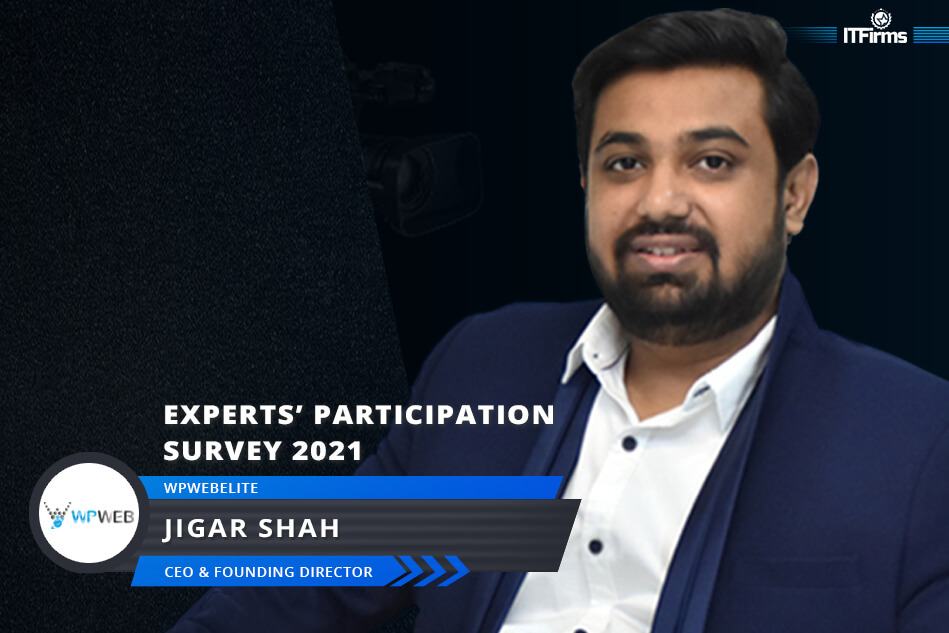 Exclusive Interview with Jigar Shah – CEO and Founding Director, WPWebElite