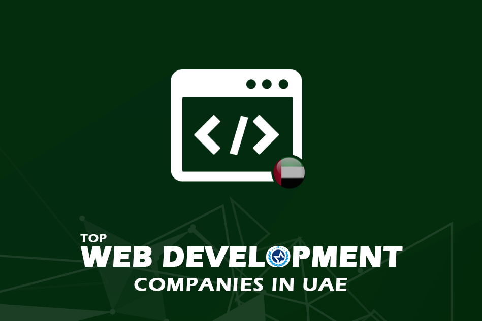 Top Web Development Companies in the UAE
