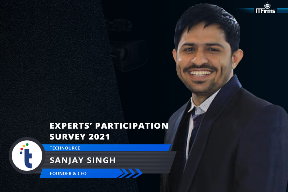 Interview With Sanjay Singh Rajpurohit – CEO & Founder, Technource