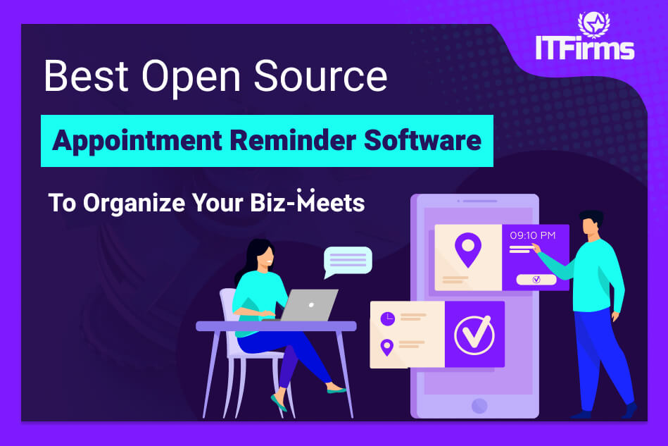 Best Open Source Appointment Reminder Software To Organize Your Biz-Meets