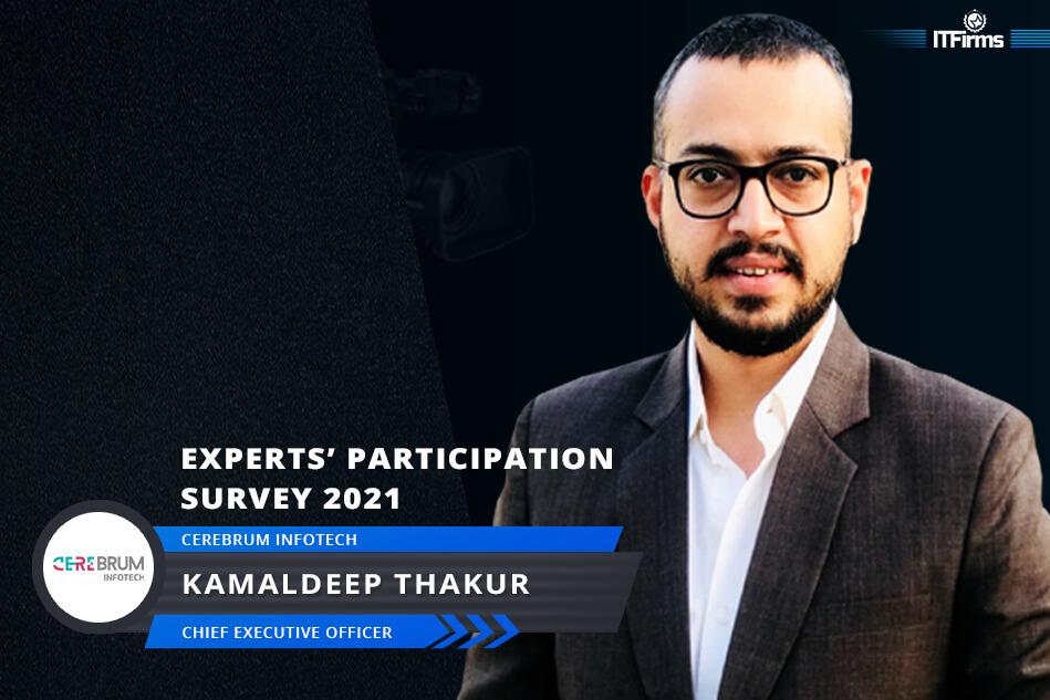 Interview with Kamaldeep Thakur – CEO, Cerebrum Infotech