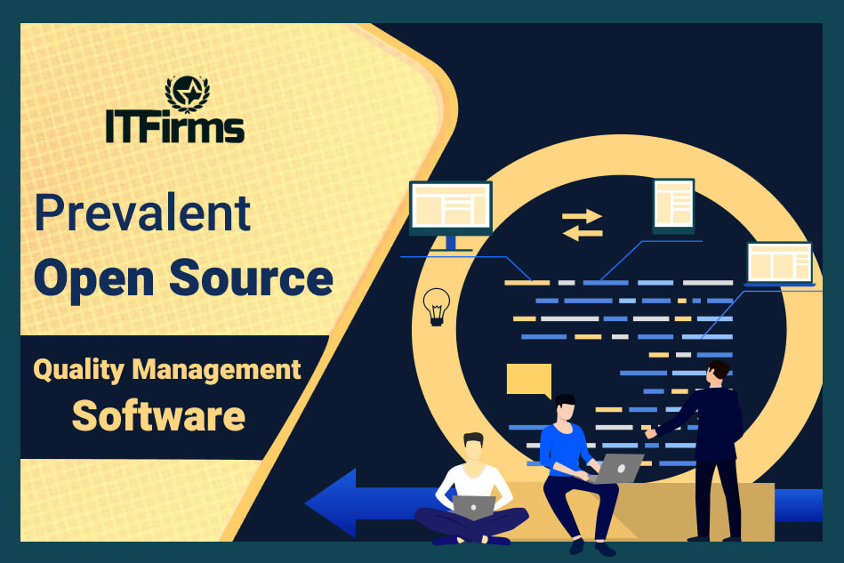 Prevalent Free and Open Source Quality Management Software
