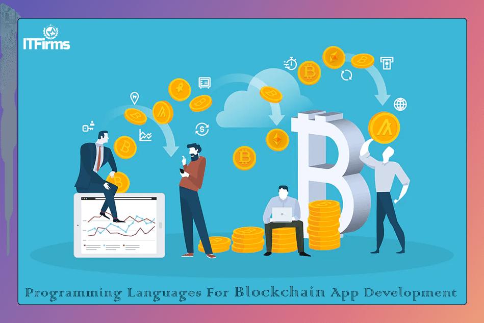 Best Programming Languages For Blockchain App Development