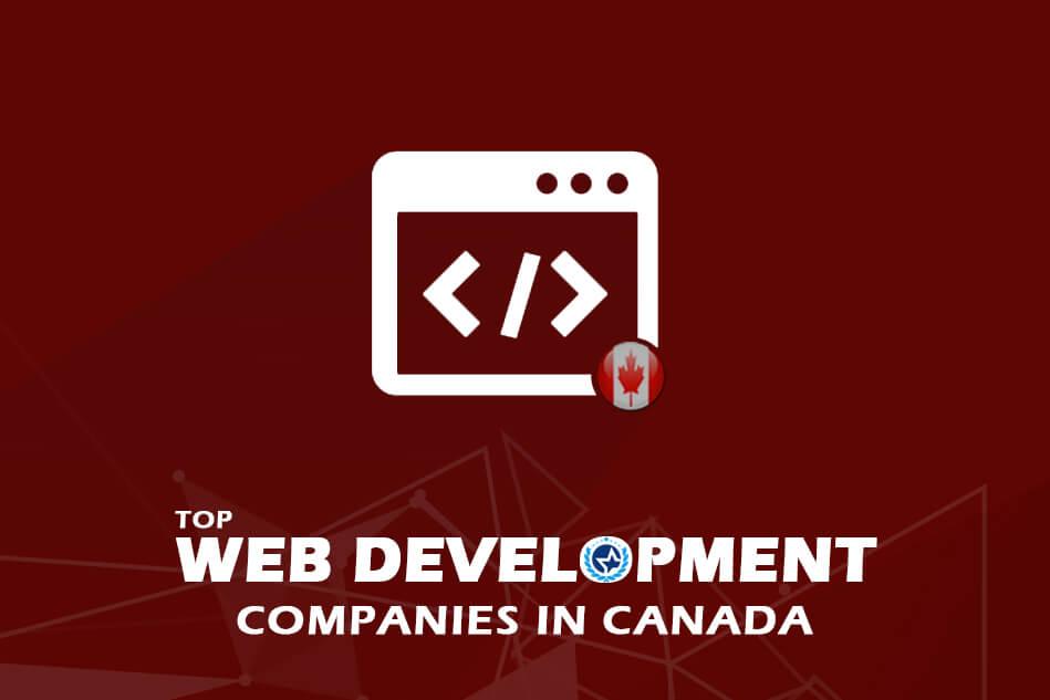 Top Web Development Companies & Web Developers in Canada