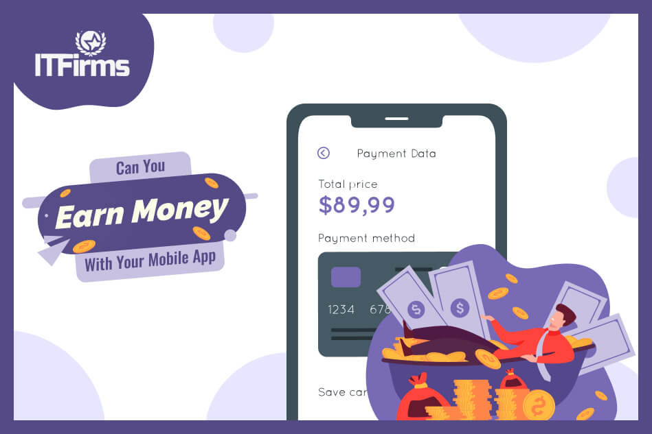 Can You Earn Money With Your Mobile App?