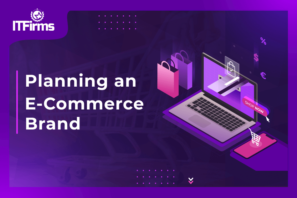 Planning an E-Commerce Brand